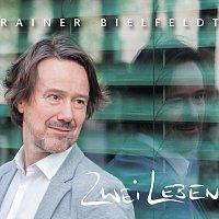 Rainer Bielfeldt – Zwei Leben
