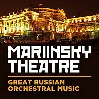 Různí interpreti – Mariinsky Theatre: Great Russian Orchestral Music