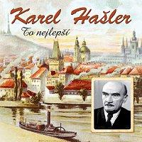 Karel Hašler – To nejlepší