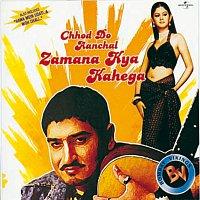 Přední strana obalu CD Chhod Do Aanchal Zamana Kya Kahega