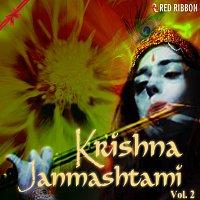 Anup Jalota, Pamela Jain, Lalitya Munshaw, Anup Jalota, Aman Trikha – Krishna Janmashtami - Vol. 2