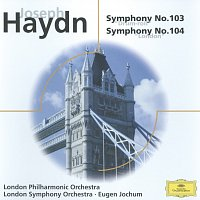 "London Philharmonic Orchestra, Eugen Jochum – Haydn: Symphonies Nos. 103 ""Drum Roll"" & 104; Brahms: Haydn Variations Op. 56a"