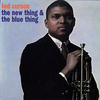 Ted Curson – The New Thing & The Blue Thing