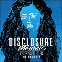Disclosure, Lorde – Magnets [The Remixes]
