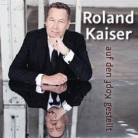 Roland Kaiser – Auf den Kopf gestellt