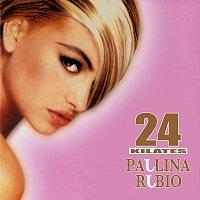 Paulina Rubio – 24 Kilates