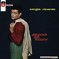 Sérgio Ricardo – Depois Do Amor