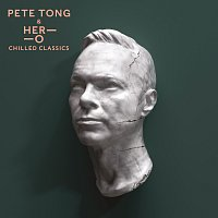 Pete Tong, HER-O, Jules Buckley – Chilled Classics
