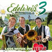 Edelweisz 3 – Lass Musik ins Herz