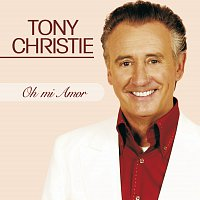 Tony Christie – Oh mi amor