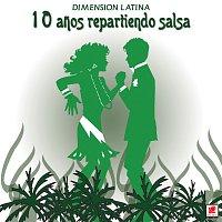 Dimension Latina – 10 Anos Repartiendo Salsa