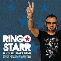Ringo Starr & His All Starr Band – Live At The Greek Theatre 2008