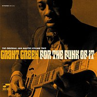 Grant Green – For The Funk Of It: The Original Jam Master [Vol. 2]