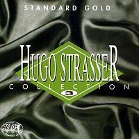 Hugo Strasser Und Sein Tanzorchester – Collection 3 - Standard Gold -