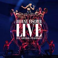 Helene Fischer – Helene Fischer Live - Die Arena-Tournee