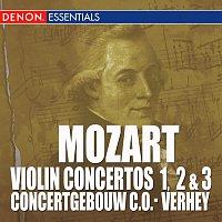 Concertgebouw Chamber Orchestra, Eduardo Marturet, Emmy Verhey – Mozart: Violin Concertos Nos. 1, 2 & 3