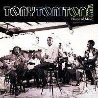Tony! Toni! Toné! – House Of Music