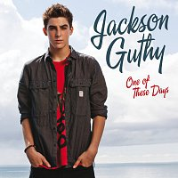 Jackson Guthy – One Of These Days