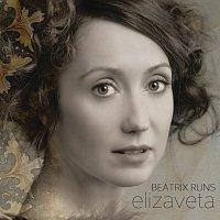 Elizaveta – Beatrix Runs