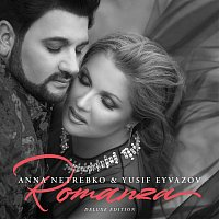Anna Netrebko, Yusif Eyvazov – Romanza [Deluxe Edition]
