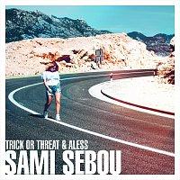 Trick or Threat, Aless – Sami Sebou MP3
