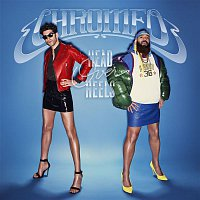 Chromeo – Head Over Heels