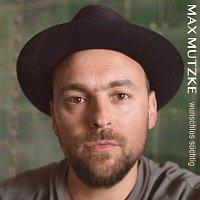 Max Mutzke – Wunschlos suchtig