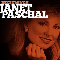 Janet Paschal – Beginnings