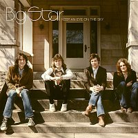 Big Star – Keep An Eye On The Sky
