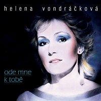 Helena Vondráčková – Kolekce 12 Ode mne k tobě