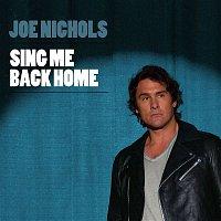 Joe Nichols – Sing Me Back Home
