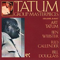 Art Tatum, Ben Webster, Red Callender, Bill Douglass – The Tatum Group Masterpieces, Volume 8