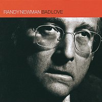 Randy Newman – Bad Love