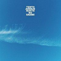 Tenth Avenue North – No Shame