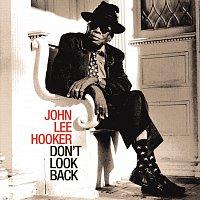 John Lee Hooker – Don't Look Back