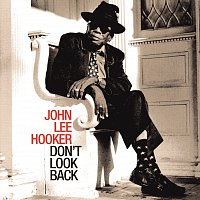 John Lee Hooker – Don't Look Back