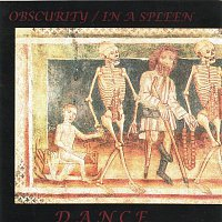 Obscurity In a spleen – DANCE WITH THE DEVIL IN THE PALE MOONLIGHT