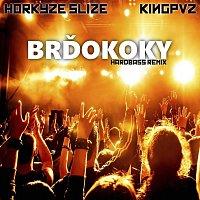Kingpvz, Horkýže Slíže – Brďokoky (Hardbass Remix)