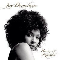 Joy Denalane – Born & Raised