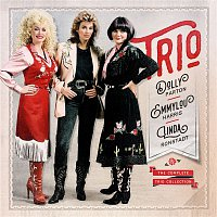 Dolly Parton, Linda Ronstadt & Emmylou Harris – The Complete Trio Collection (Deluxe)