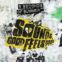 5 Seconds of Summer – Sounds Good Feels Good [B-Sides And Rarities]