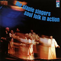 The Staple Singers – Soul Folk In Action