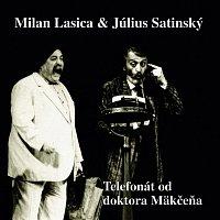 Milan Lasica & Július Satinský – Telefonát od doktora Makčeňa