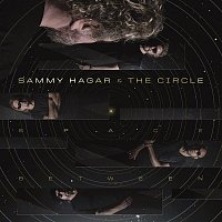 Sammy Hagar & The Circle – Space Between