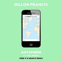Dillon Francis, Will Heard – Anywhere (Fred V & Grafix Remix)