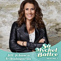 Jill Johnson – Sa mycket battre / Tolkningarna [Sasong 7]