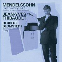 Jean-Yves Thibaudet, Gewandhausorchester Leipzig, Herbert Blomstedt – Mendelssohn: Piano Concertos Nos.1 & 2 etc