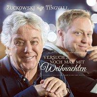 Rolf Zuckowski, Martin Tingvall – Versuch's noch mal mit Weihnachten