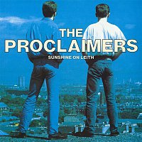 The Proclaimers – Sunshine On Leith (2011 - Remaster)