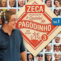 Různí interpreti – Zeca Apresenta: Quintal Do Pagodinho 3 [Ao Vivo / Vol. 1]